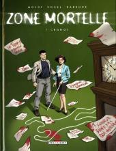 Zone mortelle -1- Cronos