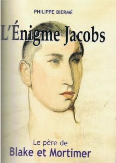 Extrait de (AUT) Jacobs, Edgar P. -20- L'Énigme Jacobs - 1946-1987 - Le père de Blake et Mortimer