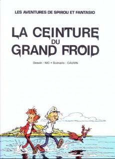 Extrait de Spirou et Fantasio - La collection -32- La ceinture du grand froid