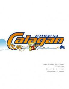 Extrait de Rallye Raid Calagan -3- Rallye Raid Calagan Tome 3