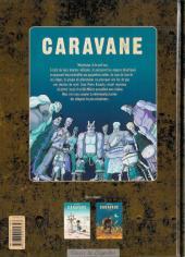 Verso de Caravane (Milhiet) -2- La loi des monstres