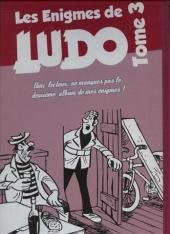 Verso de Les Énigmes de Ludo -3- Les énigmes de Ludo
