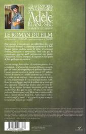 Verso de Adèle Blanc-Sec (Les Aventures Extraordinaires d') -HS- Le roman du film
