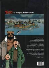 Verso de Théo -1- Le sang de la momie : Le vampire de Stockholm