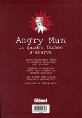 Verso de Angry Mum -1- Angry Mum s'énerve