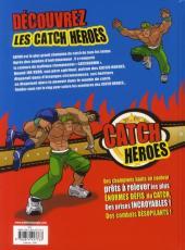 Verso de Catch Heroes -1- Le défi de Sayno