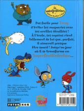 Verso de Les minijusticiers -10- Superfeuilledechou