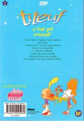 Verso de Titeuf (bibliothèque rose pop!) -2- C'est pô croyab'