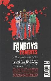 Verso de Fanboys vs. Zombies -2- Un appétit monstre