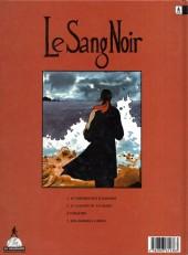 Verso de Le sang noir -2- Le Chemin De La Haine