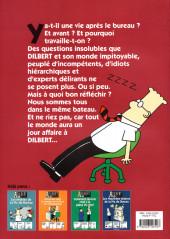 Verso de Dilbert (Albin Michel) -5- Y a-t-il une vie après le Bureau ?