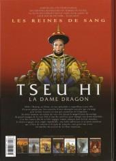 Verso de Les reines de sang - Tseu Hi, la Dame Dragon -1- La Dame Dragon - Volume 1/2