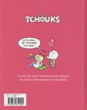 Verso de Les tchouks -6- On a préparé un anniversaire !