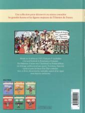 Verso de L'histoire de France en BD (Joly/Heitz) -8- Francois Ier... ...et la Renaissance !