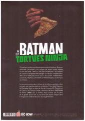 Verso de Batman & les Tortues Ninja -1- Amère pizza