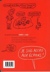 Verso de Les petits tracas de Théo & Léa -9- je suis accro aux écrans