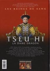 Verso de Les reines de sang - Tseu Hi, la Dame Dragon -2- La Dame Dragon - Volume 2/2