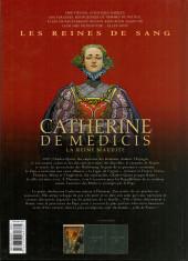 Verso de Les reines de sang - Catherine de Médicis, la reine maudite -1- Volume 1