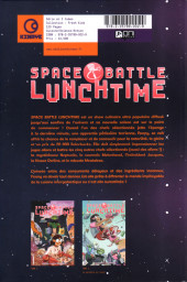 Verso de Space Battle Lunchtime -1- Lumières, caméra, miamction !