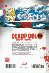Verso de Deadpool - La collection qui tue (Hachette) -701- Deadpool : les débuts