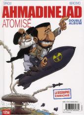 Verso de Ben Laden dévoilé / Ahmadinejad atomisé - Tome INT