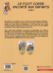 Verso de Le foot corse raconté aux enfants -1- Tome 1