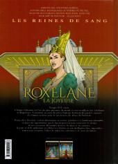 Verso de Les reines de sang - Roxelane, la joyeuse -2- Volume 2