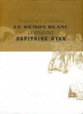 Verso de Buddy Longway -INT3 cof- Premières chasses, Le démon blanc, La vengeance, Capitaine Ryan