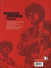 Verso de Spaghetti Brothers -INT- Intégrale
