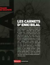 Verso de (AUT) Bilal -12- Les carnets d'Enki Bilal - Traces de graphite