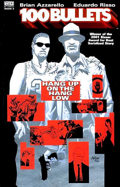 Couverture de 100 Bullets (1999) -INT03- Hang up on the hang low