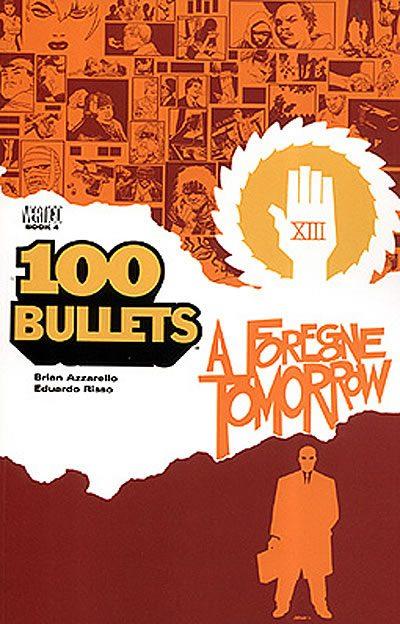 Couverture de 100 Bullets (1999) -INT04- A foregone tomorrow