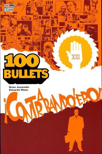 Couverture de 100 Bullets (albums brochés) -6- Contrabandolero!