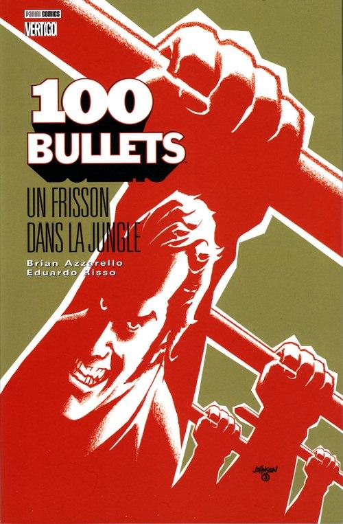 Couverture de 100 Bullets (albums brochés) -9- Un frisson dans la jungle