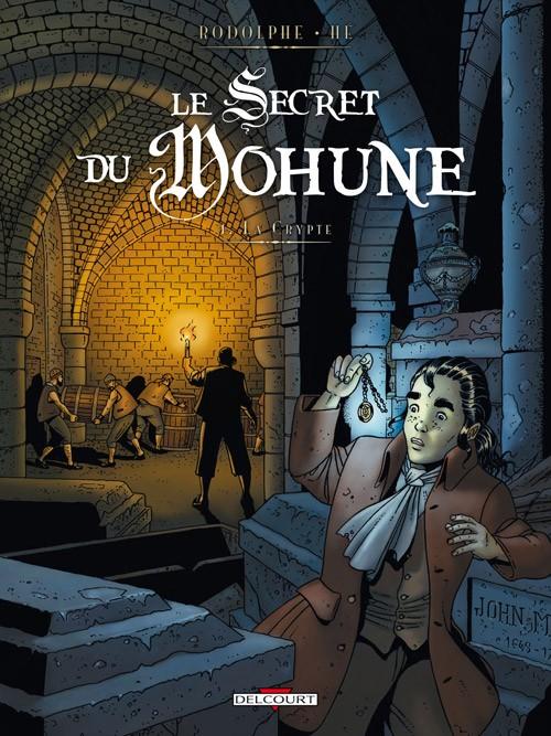 Couverture de Le secret du Mohune -1- La Crypte