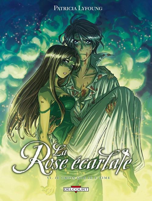 Couverture de La rose écarlate -6- Je crois que je t'aime
