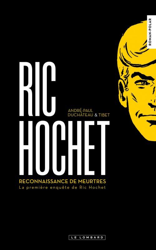 Couverture de Ric Hochet -HS7- Reconnaissance de meurtres