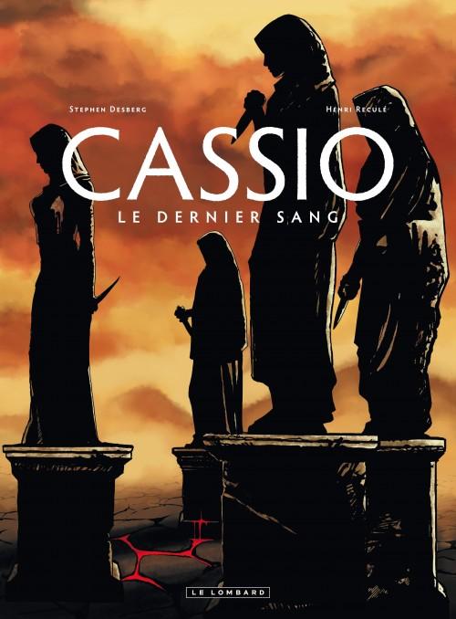 Couverture de Cassio -4- Le Dernier Sang