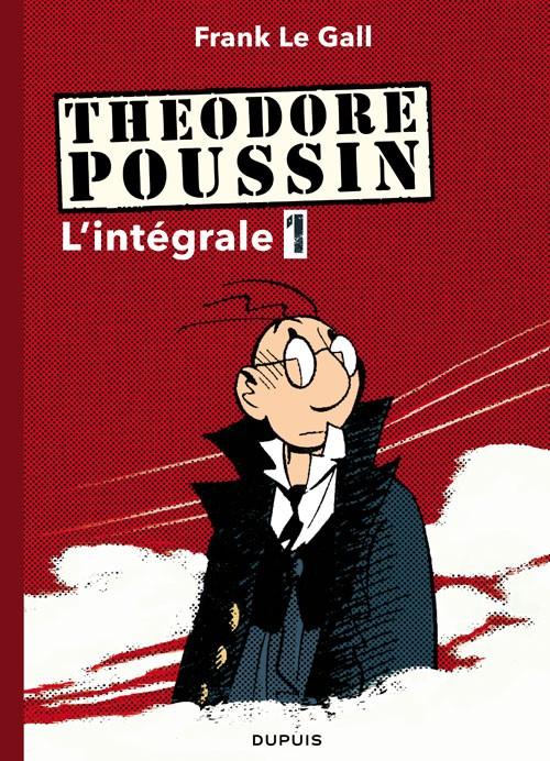 Couverture de Théodore Poussin -INT1- L'intégrale 1