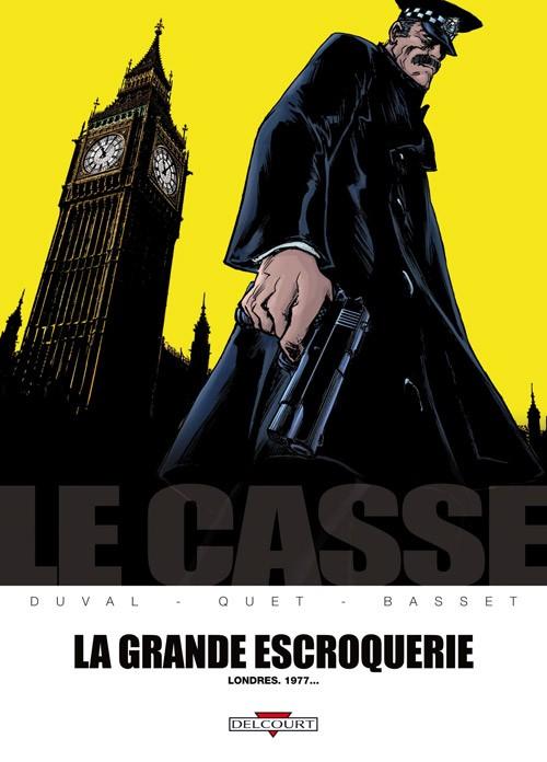 Couverture de Le casse -4- La Grande Escroquerie - Londres. 1977...