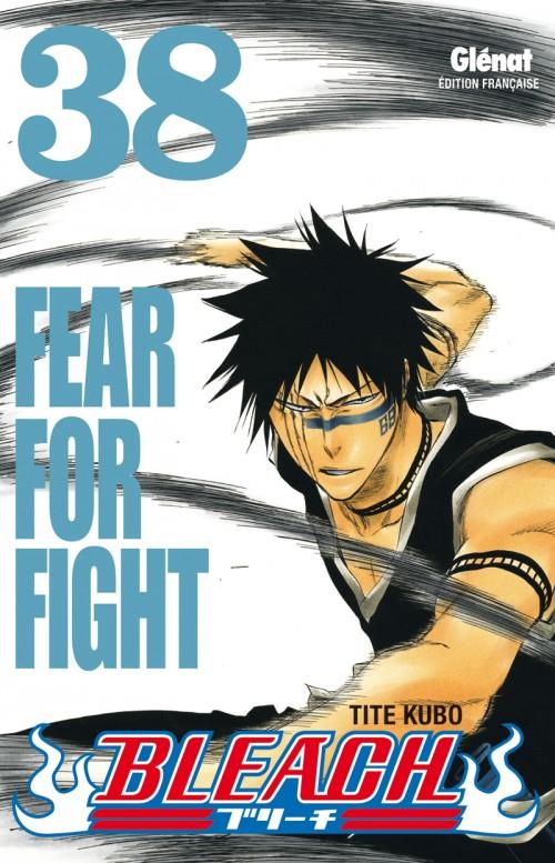 Couverture de Bleach -38- Fear for Fight