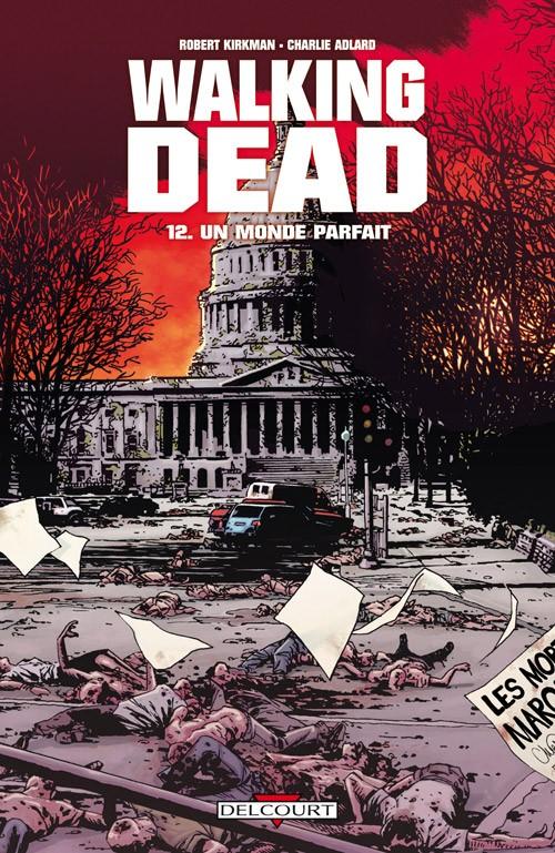 Couverture de Walking Dead -12- Un monde parfait