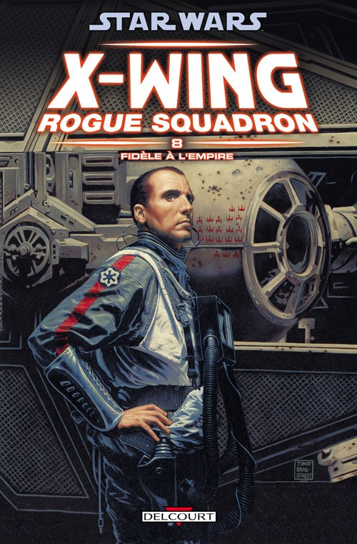 Couverture de Star Wars - X-Wing Rogue Squadron (Delcourt) -8- Fidèle à l'Empire