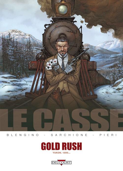 Le Casse (5) : Gold rush