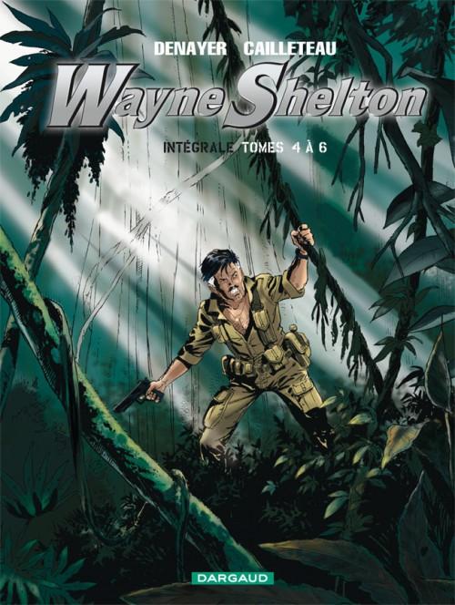 Couverture de Wayne Shelton -INT2- Intégrale Tomes 4 à 6
