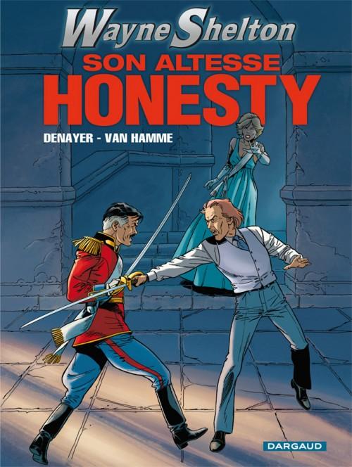 Couverture de Wayne Shelton -9- Son altesse Honesty !