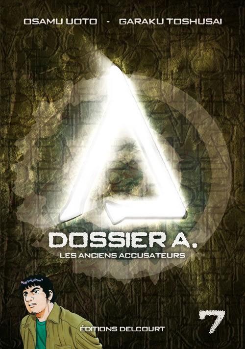 Couverture de Dossier A. -7- Les Anciens Accusateurs