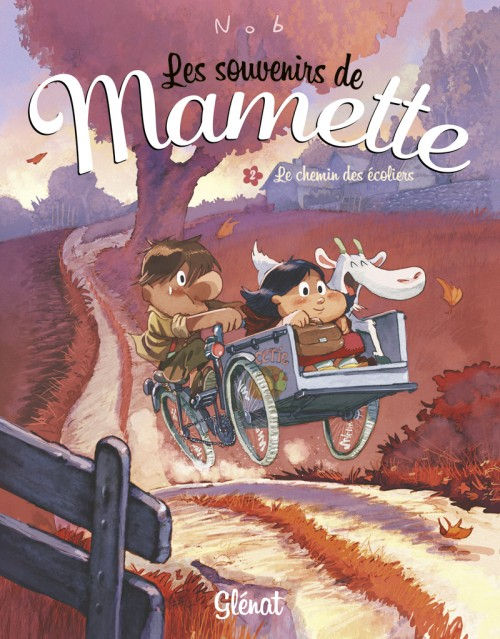 Couverture de Mamette (Les souvenirs de) -2- Le Chemin des écoliers