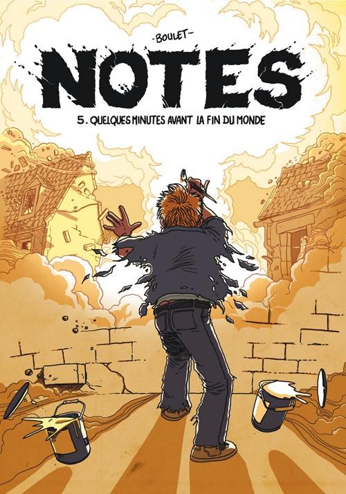 Couverture de Notes -5- Quelques minutes avant la fin du monde