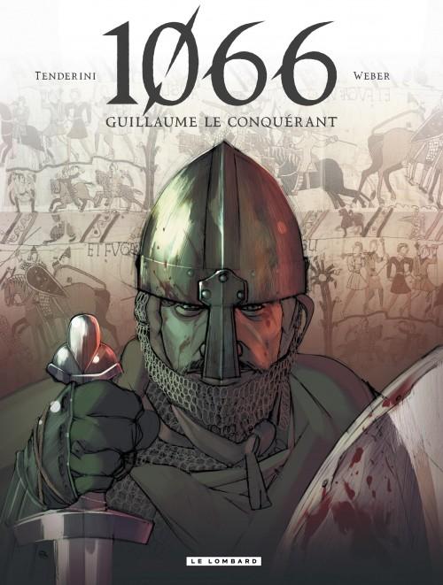 1066 Guillaume le Conquérant Tome 1